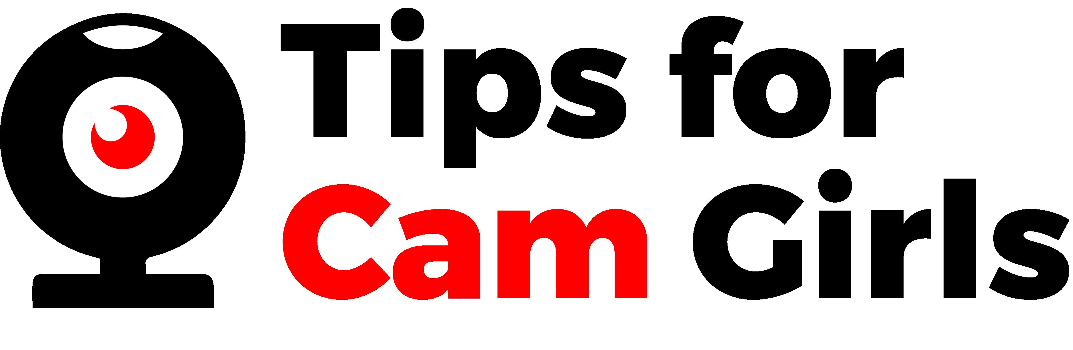 Tips For Cam Girls